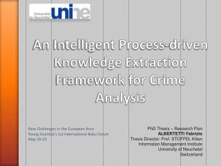 An Intelligent Process-driven Knowledge Extraction Framework for Crime Analysis