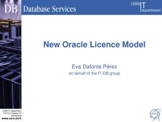 New Oracle  Licence  Model