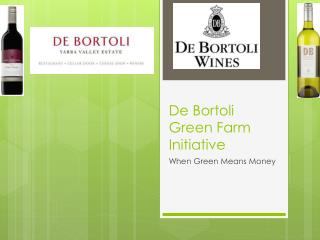 De Bortoli Green Farm Initiative