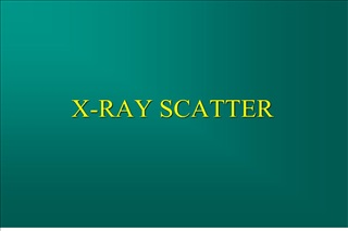 x-ray scatter