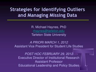 Strategies for Identifying Outliers and Managing Missing Data