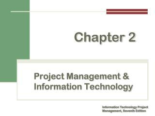 Project Management  & Information Technology