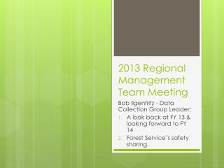 2013 Regional Management Team Meeting