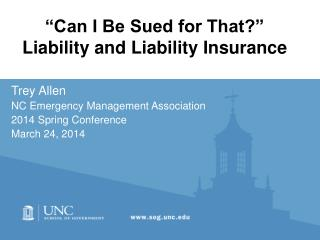 """Can I Be Sued for That?"" Liability and Liability Insurance"