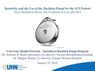 Spasticity and the Use of the Baclofen Pump for the SCI Patient From Hospital to Home: The Continum of Care after SCI