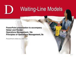 Waiting-Line Models