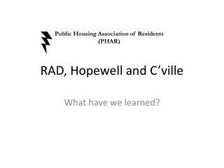 RAD, Hopewell and  C�ville