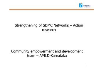 Community  empowerment and development team – APILD-Karnataka