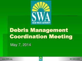 Debris Management Coordination Meeting