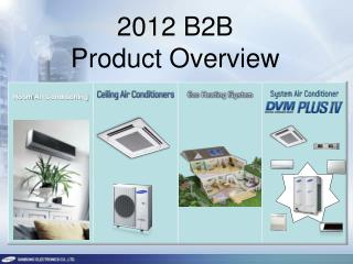 2012 B2B Product Overview
