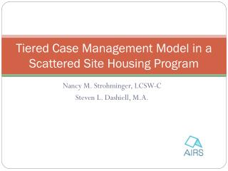 Tiered Case Management Model in a Scattered Site Housing Program