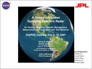 a geosynchronous  synthetic aperture radar  for tectonic mapping, disaster management, measurements of vegetation and  s