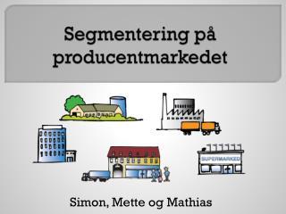 Segmentering på producentmarkedet