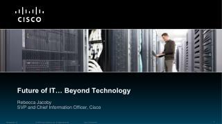 Future of IT… Beyond Technology