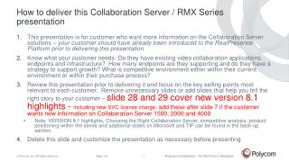 How to deliver this Collaboration Server / RMX Series presentation