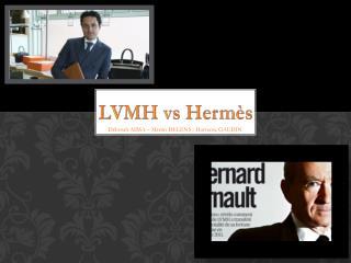 LVMH vs Hermès