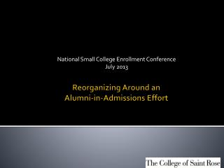 Reorganizing Around an  Alumni-in-Admissions Effort