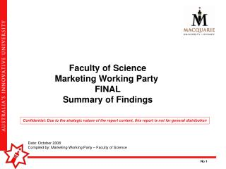 Faculty of Science Marketing Working Party  FINAL Summary of Findings