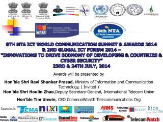 8th  nta ict  world communication  Summit & awards  2014  & 2nd  global  ict  forum 2014 �