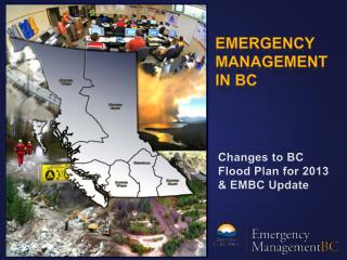 Changes to BC Flood Plan for 2013 & EMBC Update