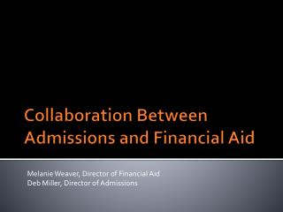 Collaboration Between Admissions and Financial Aid