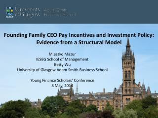 Founding Family CEO Pay Incentives and Investment Policy:  Evidence from a Structural Model