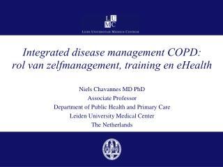 Integrated disease management COPD: rol  van  zelfmanagement , training en  eHealth