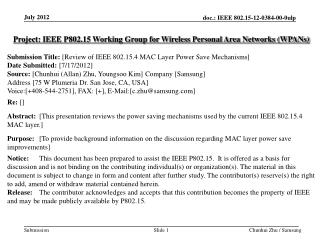Project: IEEE P802.15 Working Group for Wireless Personal Area Networks (WPANs) Submission Title: [ Review of IEEE 802.