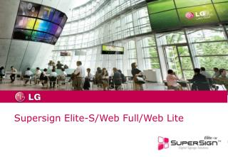 Supersign Elite-S/Web Full/Web Lite