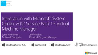 Integration with Microsoft System Center 2012 Service Pack 1 - Virtual Machine Manager
