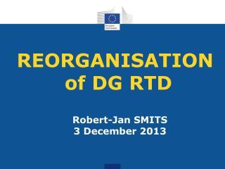 REORGANISATION  of DG RTD