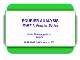 fourier analysis part 1: fourier series