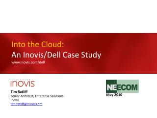Into the Cloud:  An Inovis/Dell Case Study www.inovis.com/dell