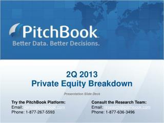 2Q 2013 Private Equity Breakdown  Presentation Slide Deck