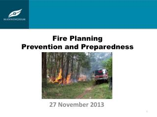 Fire Planning Prevention and Preparedness