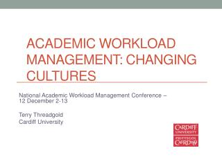 ACADEMIC Workload Management: Changing Cultures