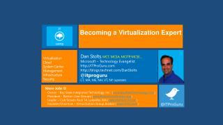 Dan Stolts , MCT, MCSA, MCITP, MCSE… Microsoft – Technology Evangelist http://ITProGuru.com http://blogs.technet.com/Da