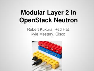 Modular Layer 2 In OpenStack Neutron