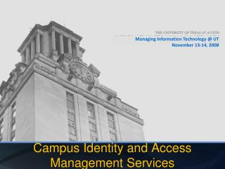 Campus Identity and Access Management Services