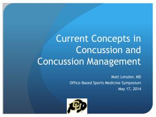 Current Concepts in Concussion and Concussion Management