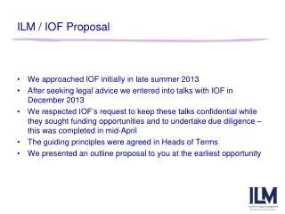 ILM / IOF Proposal