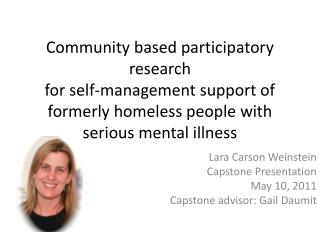 Community based  p articipatory  r esearch for self-management support of formerly homeless people with  serious mental