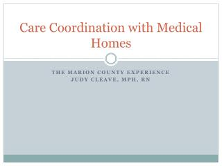 Care Coordination with Medical Homes