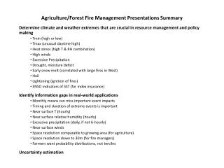 Agriculture/Forest Fire Management Presentations Summary