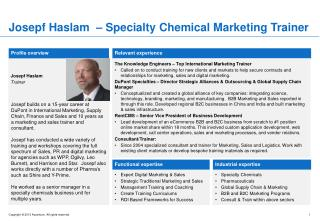 Josepf Haslam   –  Specialty Chemical Marketing Trainer