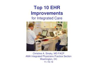 Top 10 EHR  Improvements for Integrated Care
