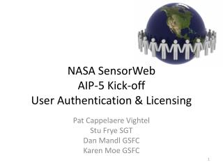 NASA SensorWeb AIP-5 Kick-off User Authentication & Licensing