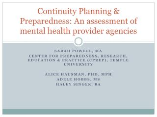 Continuity Planning & Preparedness: An assessment of mental health provider agencies