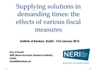 Supplying solutions in demanding times:  the effects  of various fiscal measures
