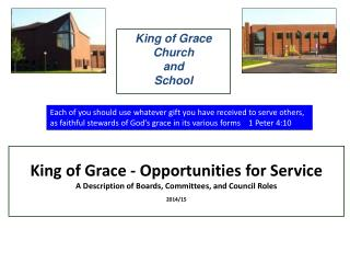 King of Grace - Opportunities for Service A Description of Boards, Committees, and Council Roles 2014/15